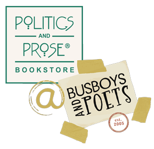 Politics and Prose at Busboys and Poets logo